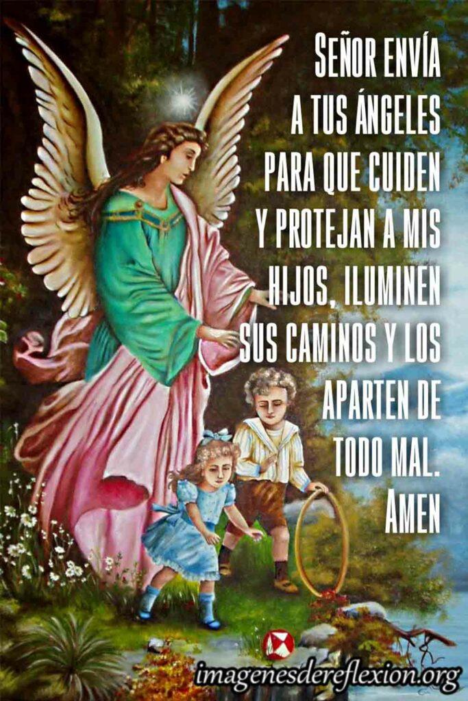 Señor envía a tus ángeles para que cuiden y protejan a mis hijos, iluminen sus caminos y los aparten de todo mal. amen