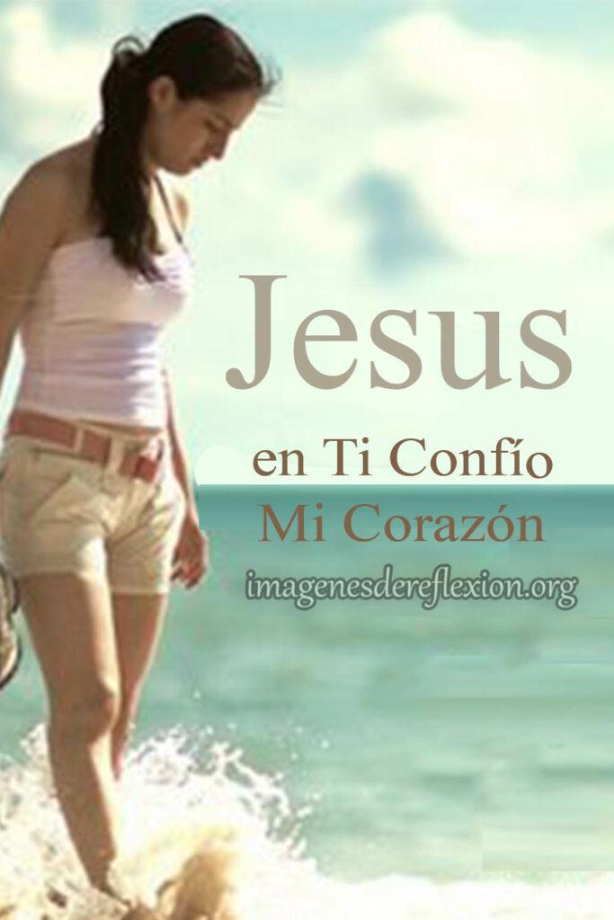 Jesús en ti confío mi corazón