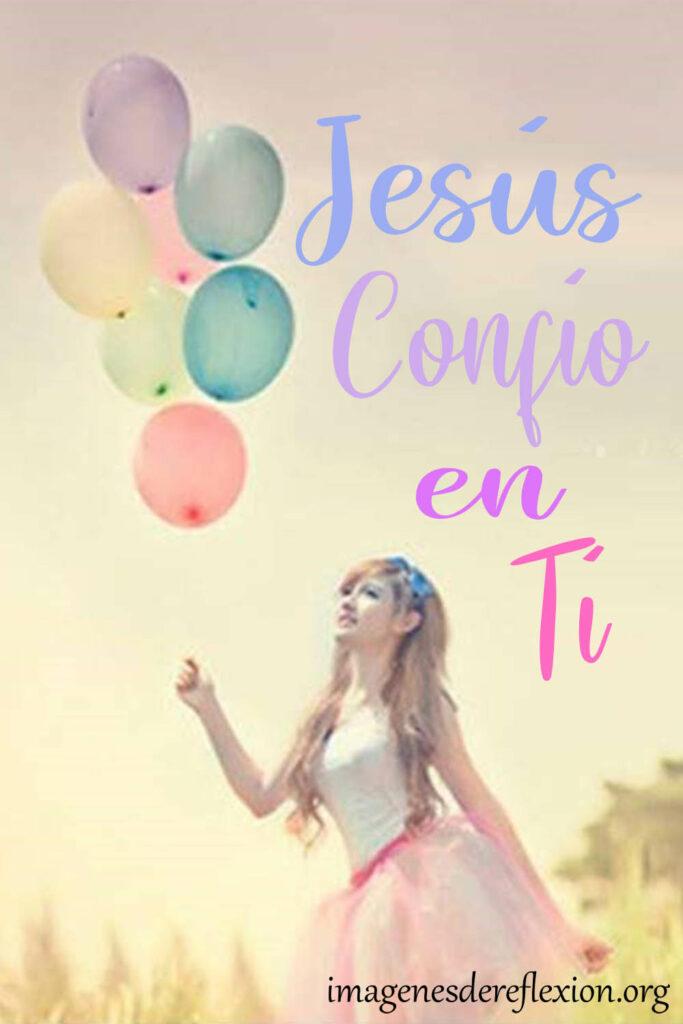 Jesús confió en ti